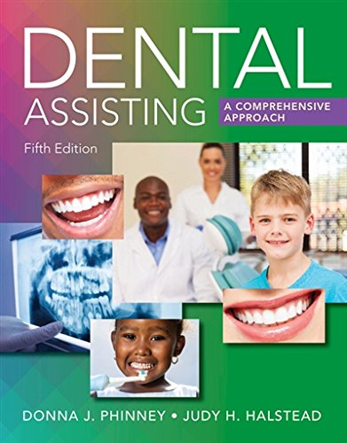 Dental Assisting: A Comprehensive Approach by Delmar Cengage Learning