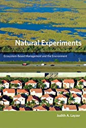 Natural Experiments: Ecosystem-Based Management and the Environment (American and Comparative Environmental Policy)