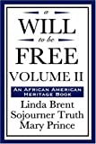 A Will to Be Free (an African American Heritage Book), Linda Brent, 1604592257