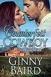 Counterfeit Cowboy (Romantic Comedy)