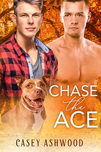 Chase the Ace by [Ashwood, Casey]