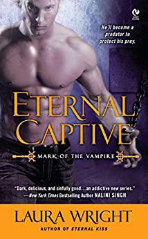 Eternal Captive: Mark of the Vampire by [Wright, Laura]