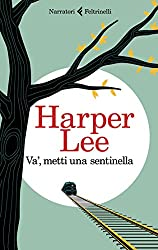 Va', metti una sentinella (Italian Edition)