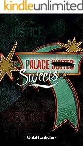 Alace Sweets: A Dark Romantic Suspense Novel