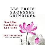 Les trois sagesses chinoises : Confucius, Lao Tseu, Bouddha |  Confucius,Lao Tseu, Bouddha