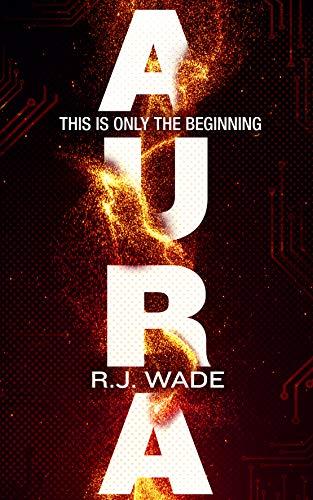 Aura by R. J. Wade