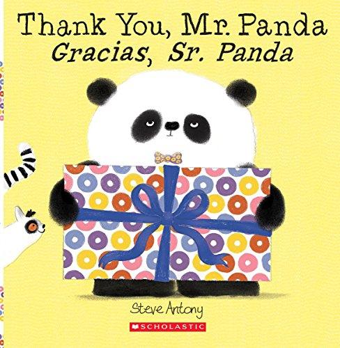 Thank You, Mr. Panda / Gracias, Sr. Panda (Bilingual) (Spanish and English Edition) (Mr Panda)