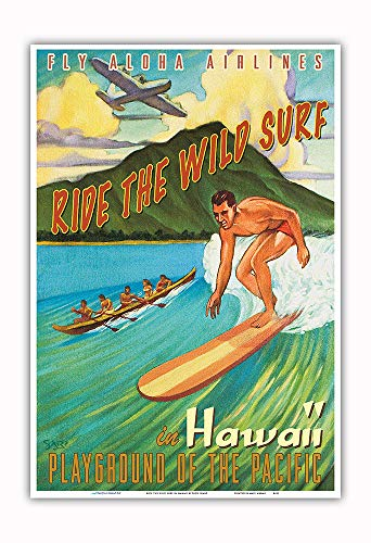 Pacifica Island Art - Ride The Wild Surf in Hawaii - Playground of The Pacific - Fly Aloha Airlines - Vintage Hawaiian Travel Poster by Rick Sharp - Master Art Print - 13in x 19in