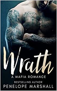 Wrath: A Mafia Romance (Deadly Sin Series Book 1) by [Marshall, Penelope]