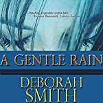 A Gentle Rain | Deborah Smith