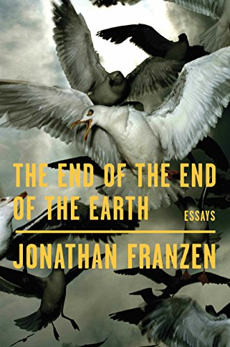 Image of The End of the End of the Earth: Essays