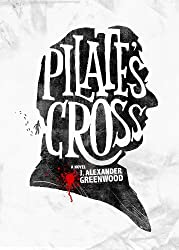 Pilate's Cross: Washing Your Hands of Murder Isn't Easy