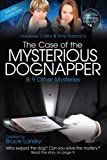The Case of the Mysterious Dognapper, M. Masters, 1442469021
