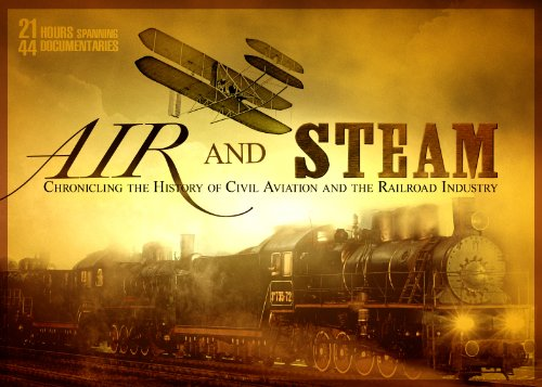 Air & Steam - Transforming America - 44 Documentary Collection