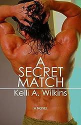 A Secret Match: (Gay Wrestling Romance)