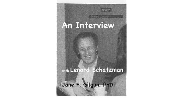 An Interview with Leonard Schatzman (Qualitative Family Research Book 7)