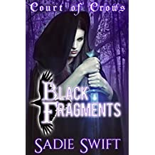 Court of Crows - Black Fragments: Book Two of the Court of Crows