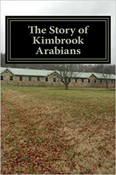 Book The Story of Kimbrook Arabians
