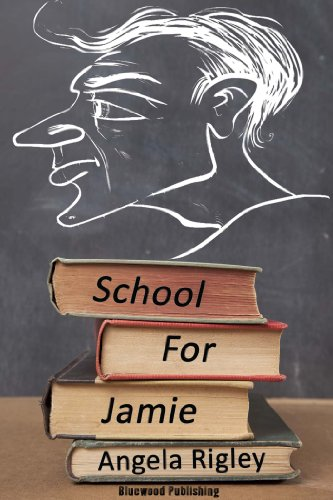 Book: School For Jamie by Angela Rigley