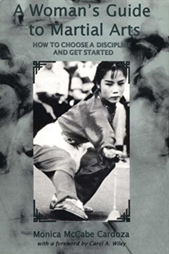 Woman's Guide to Martial Arts: How to Choose Discipline and Get Started