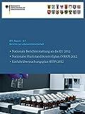 Berichte Zur Lebensmittelsicherheit : Nationale Berichterstattung an Die EU 2012, Nationaler Rückstandskontrollplan (NRKP) 2012, Einfuhrüberwachungsplan (eÜP) 2012, , 3319063286