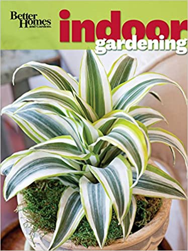 Indoor Gardening Books Better homes and gardens indoor gardening better homes and gardens better homes and gardens indoor gardening better homes and gardens gardening 1st edition workwithnaturefo