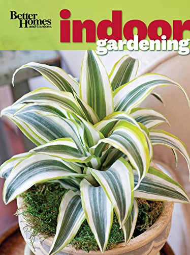 Better Homes and Gardens Indoor Gardening (Better Homes and Gardens (Indoor Flower Gardening)