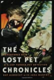 The Lost Pet Chronicles: Adventures of a K-9 - Best Reviews Guide