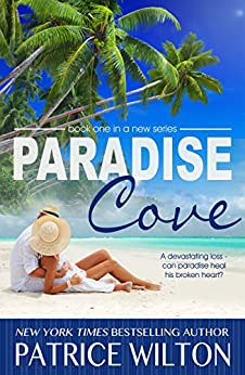 PARADISE COVE (PARADISE COVE SERIES Book 1) by [Wilton, Patrice]