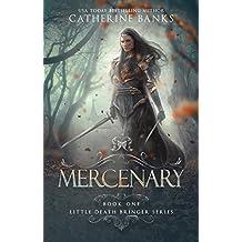 Mercenary (Little Death Bringer Book 1)