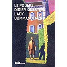 Lady Commandement (Le Poulpe t. 210) (French Edition)