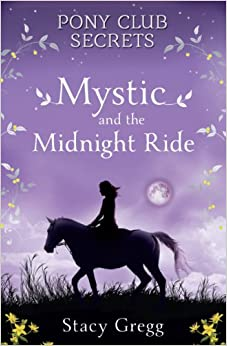 __PORTABLE__ Mystic And The Midnight Ride (Pony Club Secrets, Book 1). First legal Control Software Miglior