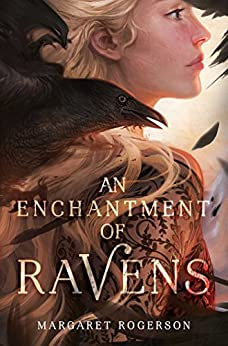 An Enchantment of Ravens by [Rogerson, Margaret]