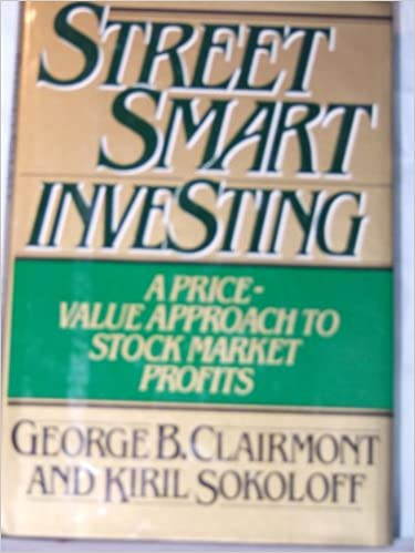 Street Smart Investing: A Price and Value Approach to Stock Market