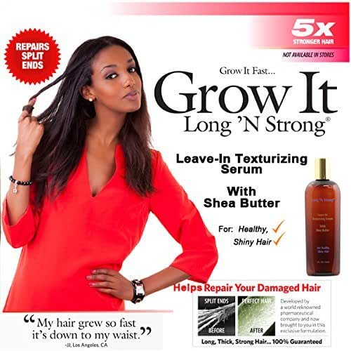 Long N Strong Leave-in Texturizing Serum with Shea Butter 2-in1 Anti-frizz Serum Repairs Hair While It Helps Grow Hair Longer and Stronger and Relaxes Frizzy Hair for All Ethnic Hair Types! 4oz