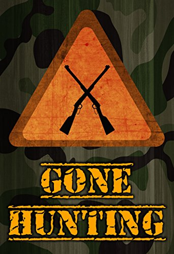 Gone Hunting Print Orange Notice Sign Rifle Gun Picture Camo Camouflage Design Background Hunter Poster