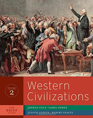Western Civilizations: Their History and Their Culture (Brief Third Edition)  (Vol. 2) (World Civilizations Their History And Their Culture)