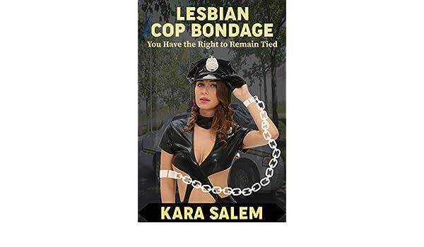 Consider, lesbian police bondage