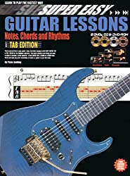 Super Easy Guitar Lessons: Notes, Chords And Rhythms - Tablature Edition (Book/CD/2DVDs/DVD-ROM). Für Gitarre, Gitarrentabulatur