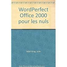 WordPerfect Office 2000 pour les nuls