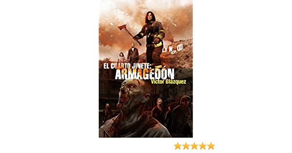 EL CUARTO JINETE. ARMAGEDON(9788415296911): VÍCTOR BLÁZQUEZ ...