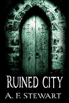 Ruined City by [Stewart, A. F.]