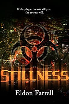 Stillness (Descent Book 1) by [Farrell, Eldon]