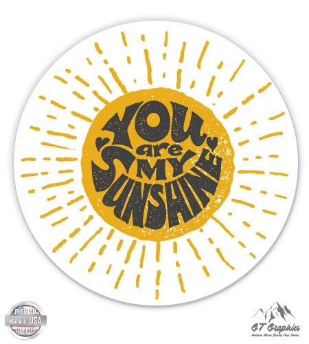 GT Graphics You Are My Sunshine - 3