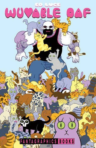Wuvable Oaf by Ed Luce (16-May-2015) Hardcover