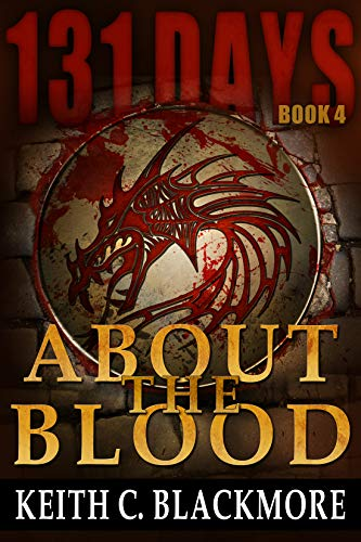 131 Days: About the Blood (Book 4) ()