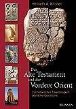 Das Alte Testament und der Vordere Orient