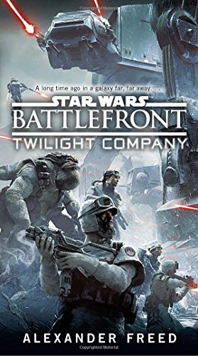 Battlefront: Twilight Company (Star Wars) [Alexander Freed] (Tapa Blanda)