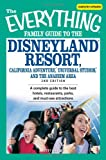 Family Guide to the Disneyland Resort, California Adventure, Universal Studios, and the Anaheim Area, Betsy Malloy, 1598693891