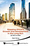 img - for Mapping China's Growth and Development in the Long Run, 221 BC to 2020 book / textbook / text book